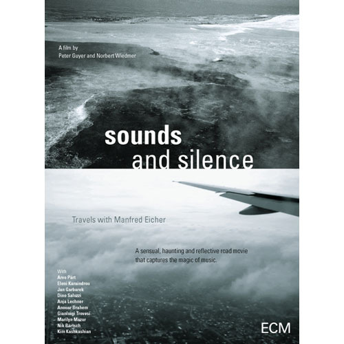 SOUNDS & SILENCE-Travels with Manfred Eicher / A Film by Peter Guyer and Norbert Wiedmer【輸入盤】【DVD】