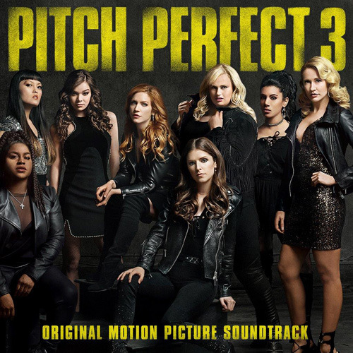 ヴァリアス・アーティスト / PITCH PERFECT 3 ORIGINAL MOTION PICTURE SOUNDTRACK【輸入盤】【CD】
