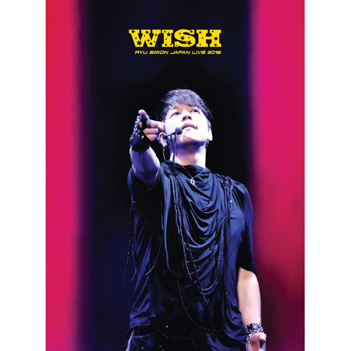 リュ・シウォン / RYU SIWON JAPAN LIVE TOUR 2016 -WISH-【DVD】