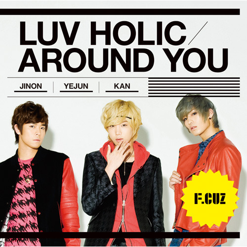 F.CUZ / LUV HOLIC / AROUND YOU【CD MAXI】