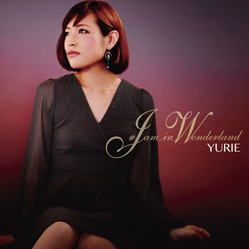 YURIE / ♯JAM_IN_WONDERLAND【CD】