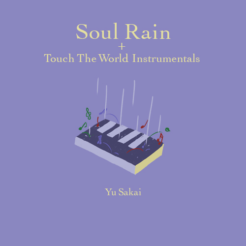 さかいゆう / Soul Rain + Touch The World Instrumentals【限定生産】【CD MAXI】