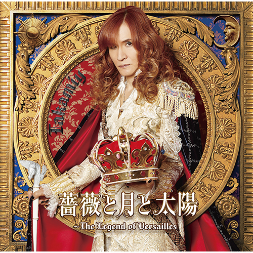 Takamiy / 薔薇と月と太陽~The Legend of Versailles【通常盤】【CD MAXI】