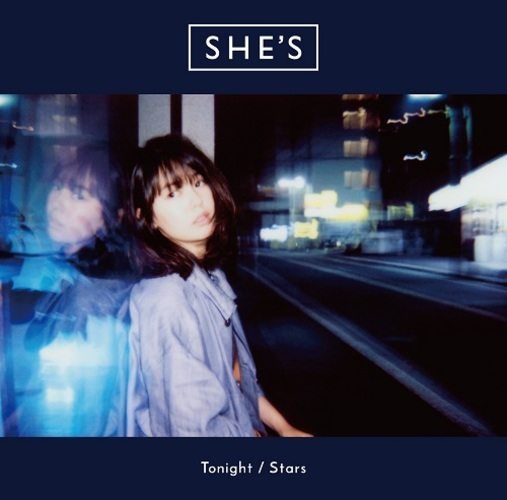 SHE'S / Tonight / Stars【初回限定盤】【CD MAXI】【+DVD】