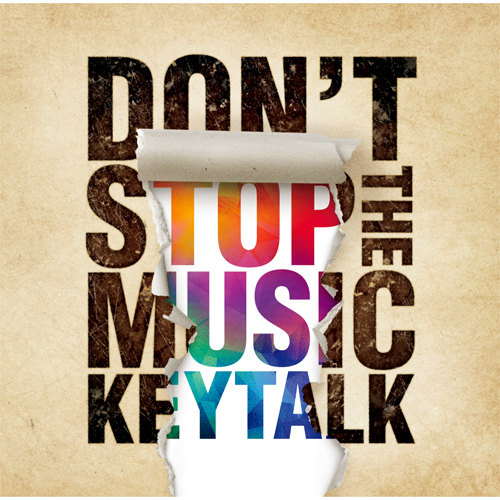 KEYTALK / DON'T STOP THE MUSIC【初回限定盤A】【CD】【+DVD】