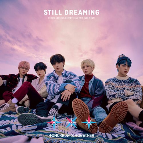 TOMORROW X TOGETHER / STILL DREAMING【通常盤】【初回プレス限定】【CD】