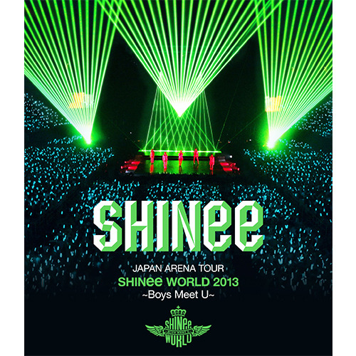 SHINee / JAPAN ARENA TOUR SHINee WORLD 2013 ~Boys Meet U~【通常盤】【Blu-ray】