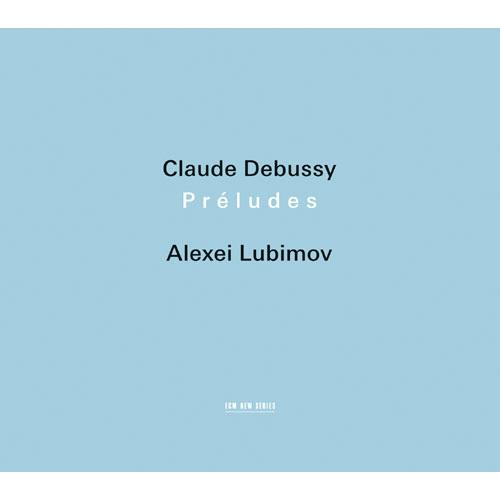 ドビュッシー:前奏曲集 他【CD】 | アレクセイ・リュビモフ | UNIVERSAL MUSIC STORE