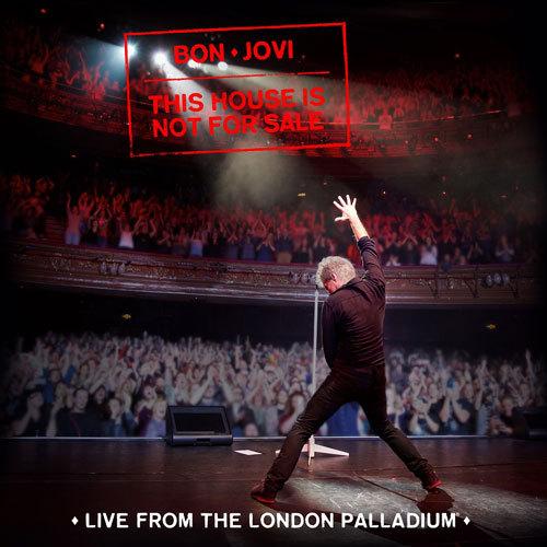 ボン・ジョヴィ / ディス・ハウス・イズ・ノット・フォー・セール (ライヴ・フロム・ザ・ロンドン・パラディウム)【CD】
