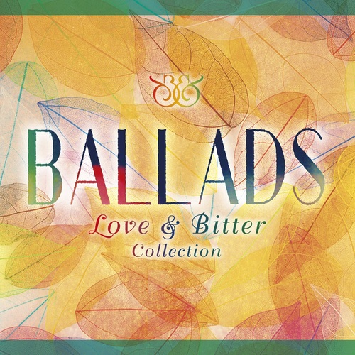 ヴァリアス・アーティスト / BALLADS ~Love & Bitter Collection~【CD】