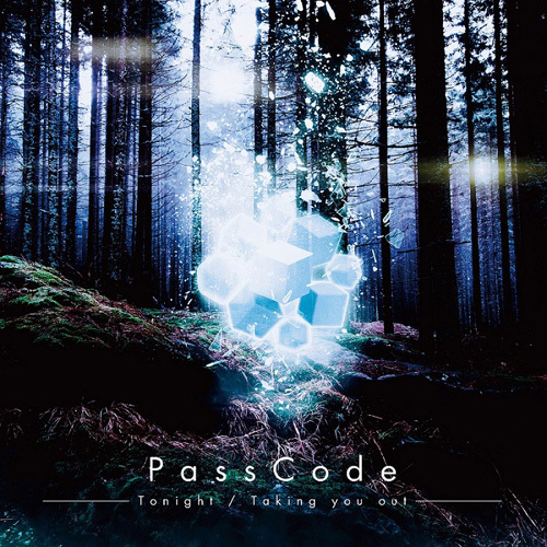 PassCode / Tonight / Taking you out【通常盤】【CD MAXI】