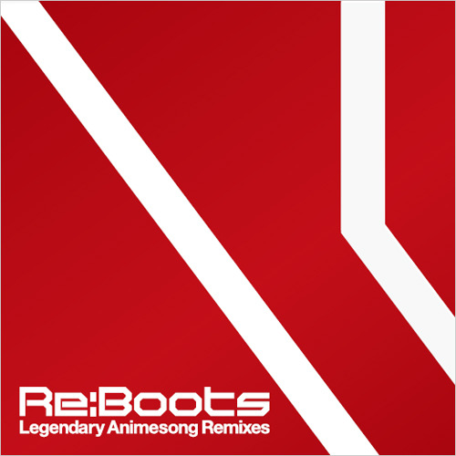 ヴァリアス・アーティスト / Re:animation Presents Re:BOOTS Legendary Animesong Remixes【CD】