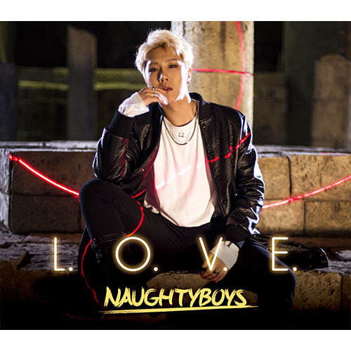 NAUGHTYBOYS / L.O.V.E. 【ジェハ version】【CD MAXI】