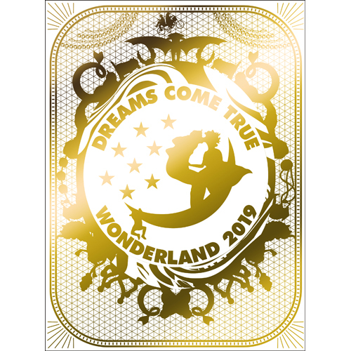 DREAMS COME TRUE / 史上最強の移動遊園地 DREAMS COME TRUE WONDERLAND2019【DVD】