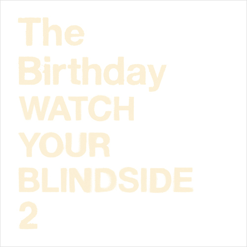 The Birthday / WATCH YOUR BLINDSIDE 2【CD】【SHM-CD】