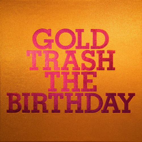 The Birthday / GOLD TRASH【完全生産限定豪華盤】【CD】【+Blu-ray】
