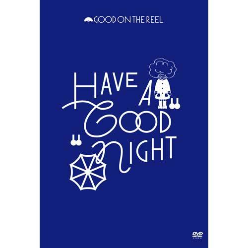 "GOOD ON THE REEL / HAVE A ""GOOD"" NIGHT【DVD】"