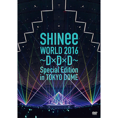 SHINee / SHINee WORLD 2016~D×D×D~ Special Edition in TOKYO DOME【通常盤】【DVD】