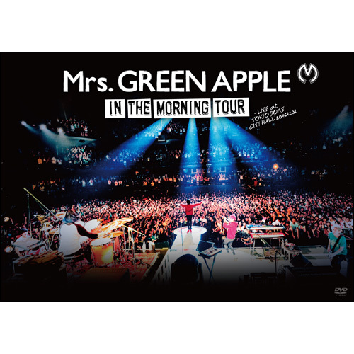 Mrs. GREEN APPLE / In the Morning Tour - LIVE at TOKYO DOME CITY HALL  20161208【DVD】