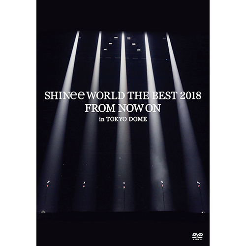 SHINee / SHINee WORLD THE BEST 2018~FROM NOW ON~ in TOKYO DOME【通常盤】【DVD】