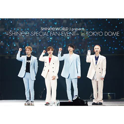 SHINee / SHINee WORLD J presents ~SHINee Special Fan Event~ in TOKYO DOME【通常盤】【DVD】【+PHOTOBOOKLET 16P】
