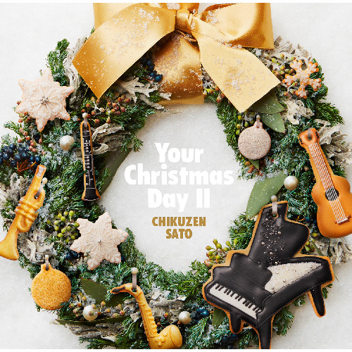 佐藤竹善 / Your Christmas Day Ⅱ【CD】
