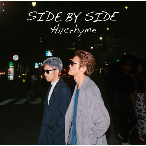 Hilcrhyme / SIDE BY SIDE【初回限定盤】【CD】【+DVD】