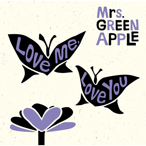 Mrs. GREEN APPLE / Love me, Love you【初回限定盤】【CD MAXI】【+DVD】
