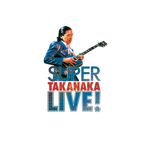 高中正義 / SUPER TAKANAKA LIVE!【CD】【SHM-CD】
