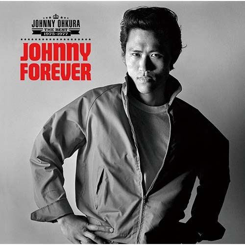 ジョニー大倉 / JOHNNY FOREVER –THE BEST 1975~1977–【CD】【SHM-CD】