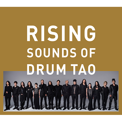 DRUM TAO / RISING ~SOUNDS OF DRUM TAO~【スペシャルパッケージ】【CD】【+DVD】