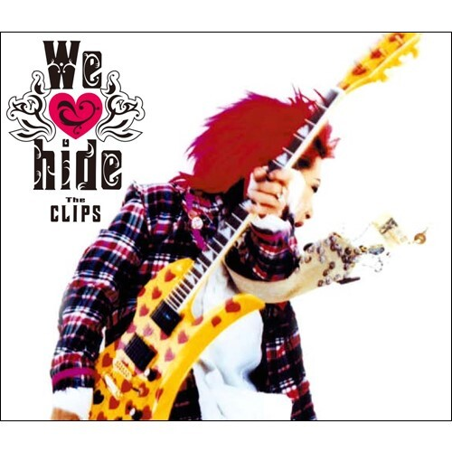 hide / We love hide~The CLIPS~ + 1【Blu-ray】