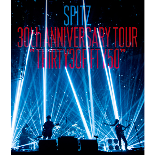 "スピッツ / SPITZ 30th ANNIVERSARY TOUR ""THIRTY30FIFTY50""【通常盤】【Blu-ray】"