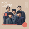 Sexy Zone / NOT FOUND【通常盤】【CD MAXI】