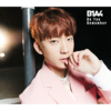 B1A4 / Do You Remember【ゴンチャン盤】【CD MAXI】