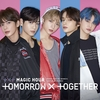 TOMORROW X TOGETHER / MAGIC HOUR【通常盤】【CD MAXI】