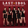 ラストアイドル / Everything will be all right【初回限定盤 Type D】【CD MAXI】【+DVD】
