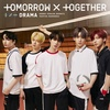 TOMORROW X TOGETHER / DRAMA【初回限定盤A】【CD MAXI】【+DVD】