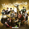 BOYS AND MEN / YAMATO☆Dancing【通常盤】【CD MAXI】